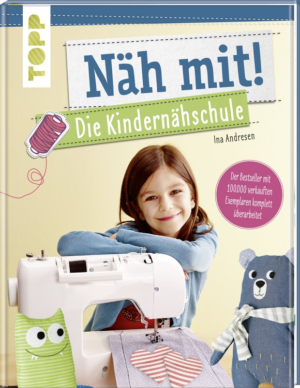 TOPP - Näh mit! - Die Kindernähschule -  Ina Andresen