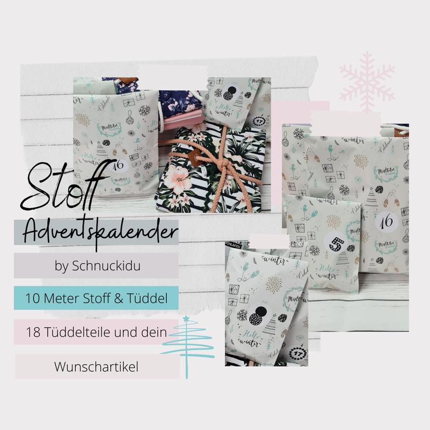 Stoff Adventskalender 2021 - by Schnuckidu 😍
