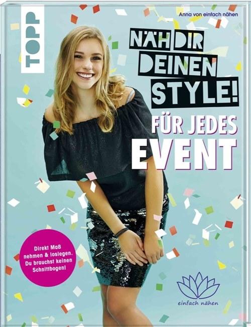 TOPP - Näh dir deinen Style - Für jedes Event - Anna von einfach nähen
